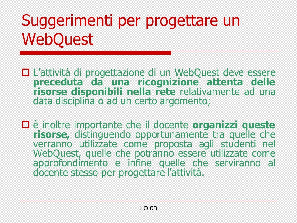 Suggerimenti per progettare un WebQuest