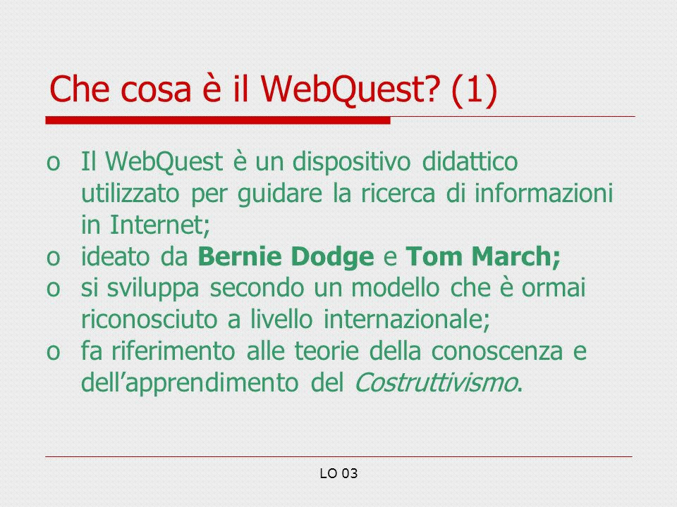 Che cosa è il WebQuest (1)