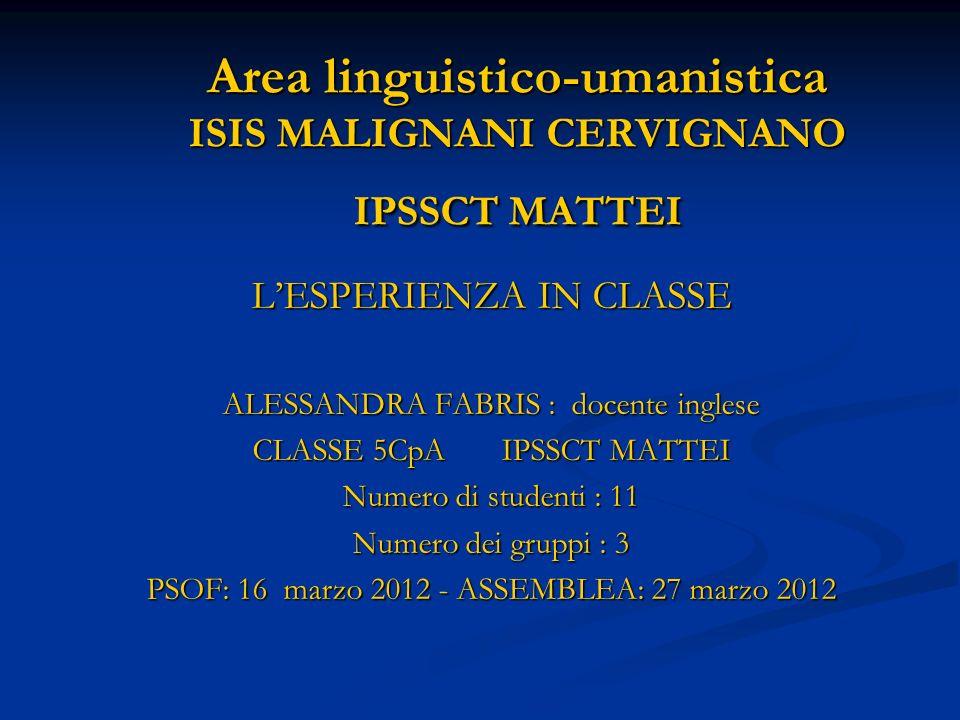 Area linguistico-umanistica ISIS MALIGNANI CERVIGNANO IPSSCT MATTEI