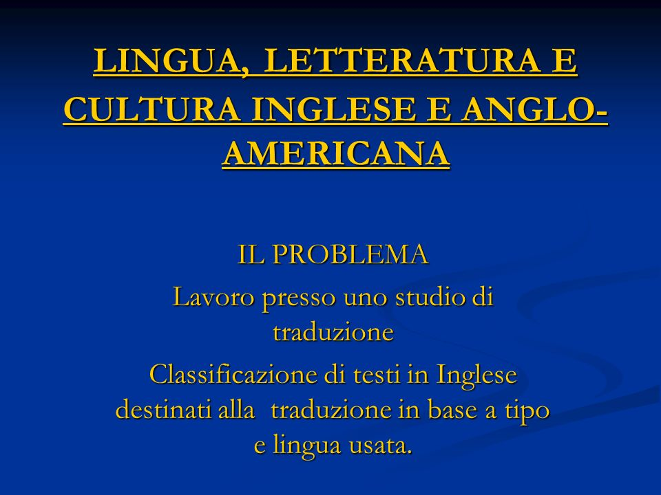 LINGUA, LETTERATURA E CULTURA INGLESE E ANGLO-AMERICANA