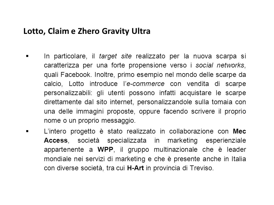 Lotto, Claim e Zhero Gravity Ultra