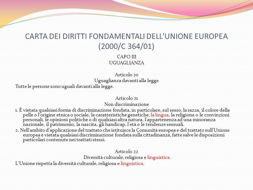 CARTA DEI DIRITTI FONDAMENTALI DELL UNIONE EUROPEA (2000/C 364/01)