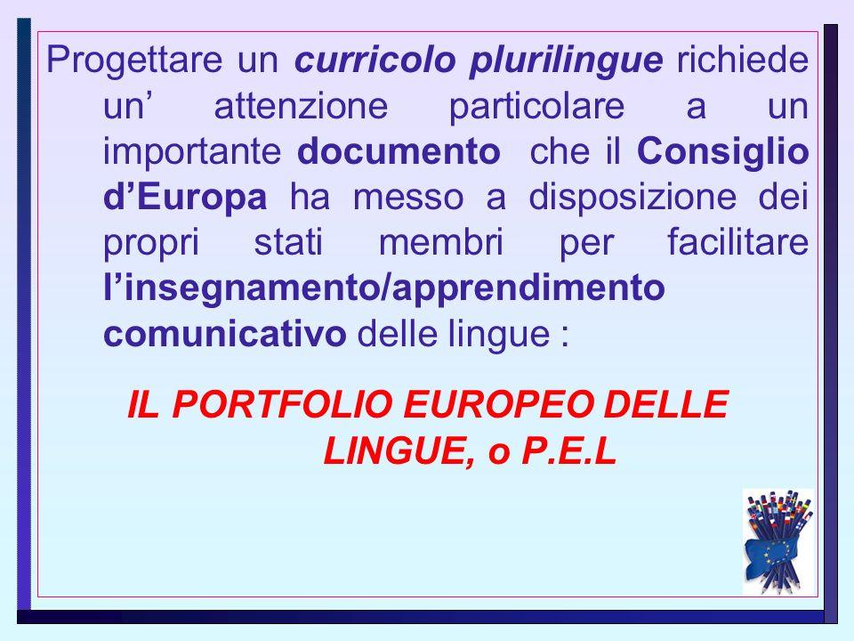 IL PORTFOLIO EUROPEO DELLE LINGUE, o P.E.L