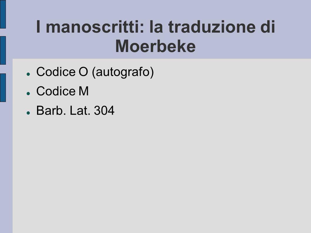 I manoscritti: la traduzione di Moerbeke