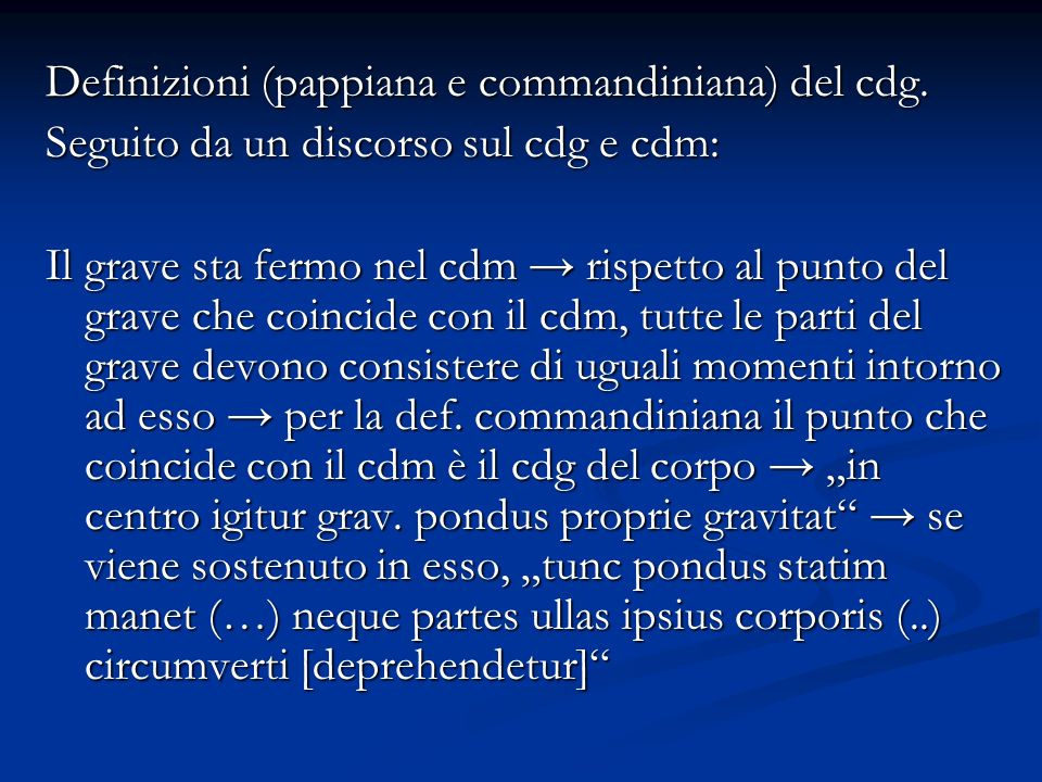 Definizioni (pappiana e commandiniana) del cdg.