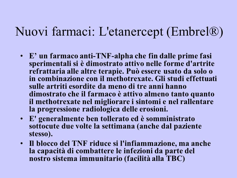 Nuovi farmaci: L etanercept (Embrel®)