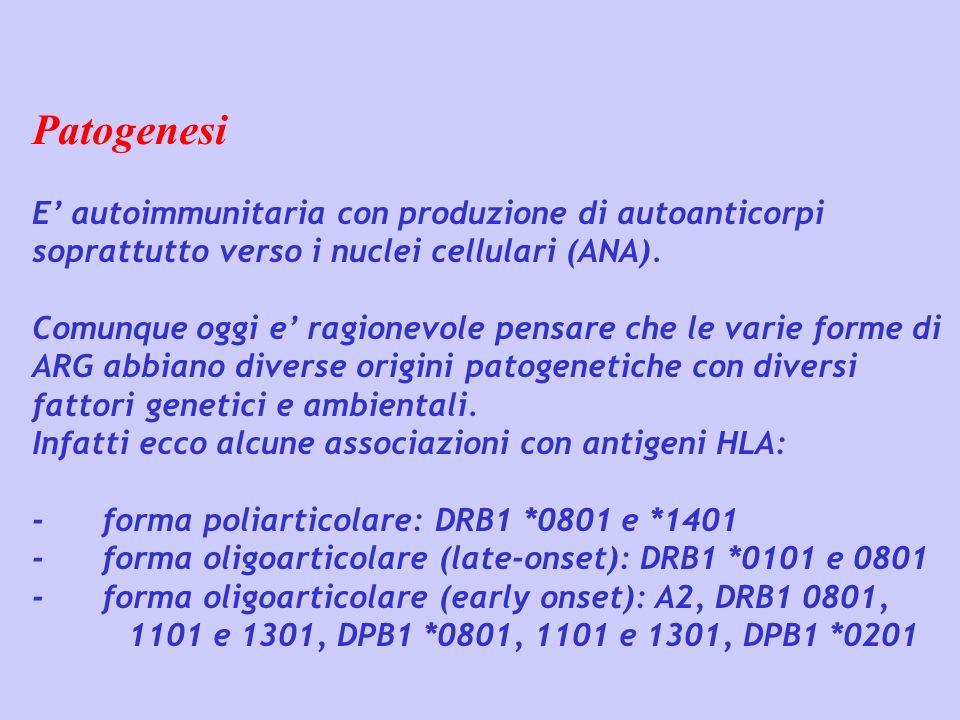 Patogenesi E' autoimmunitaria con produzione di autoanticorpi soprattutto verso i nuclei cellulari (ANA).