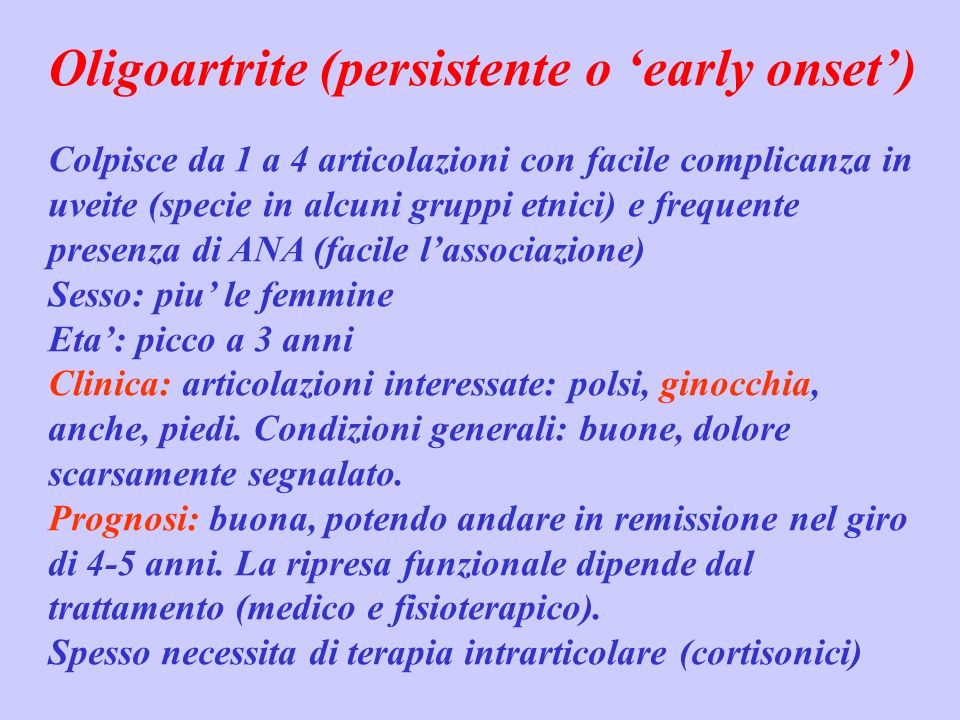 Oligoartrite (persistente o 'early onset')