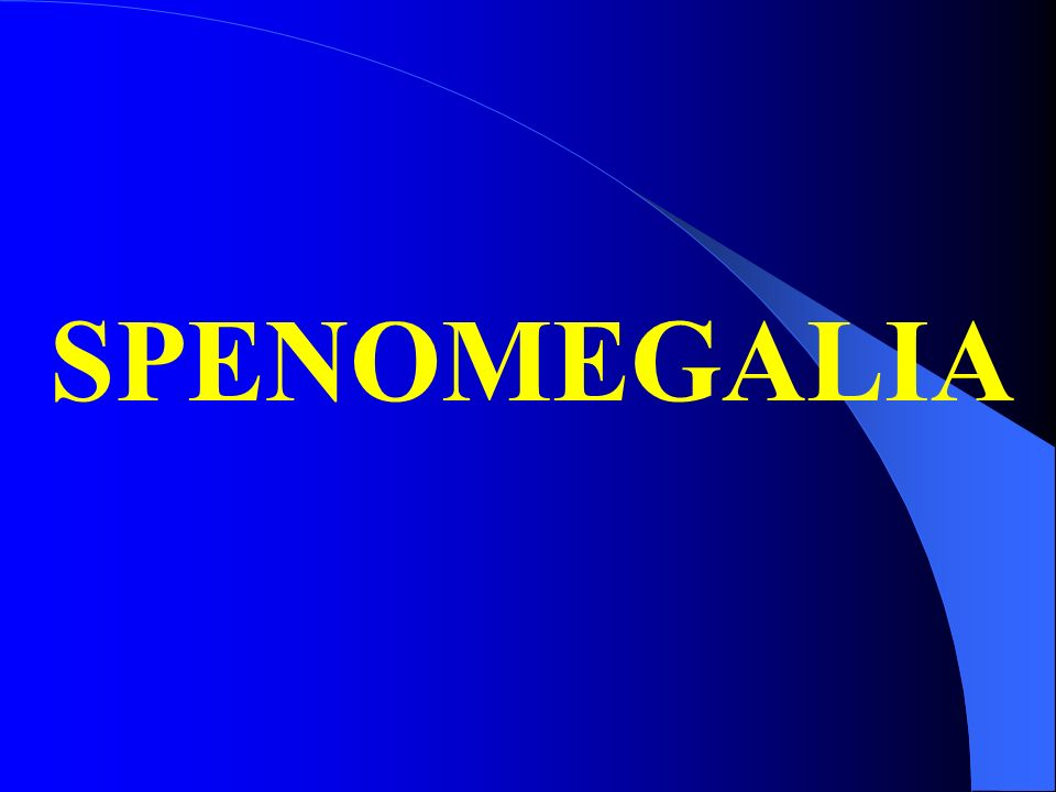 SPENOMEGALIA