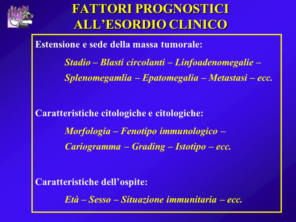 FATTORI PROGNOSTICI ALL'ESORDIO CLINICO