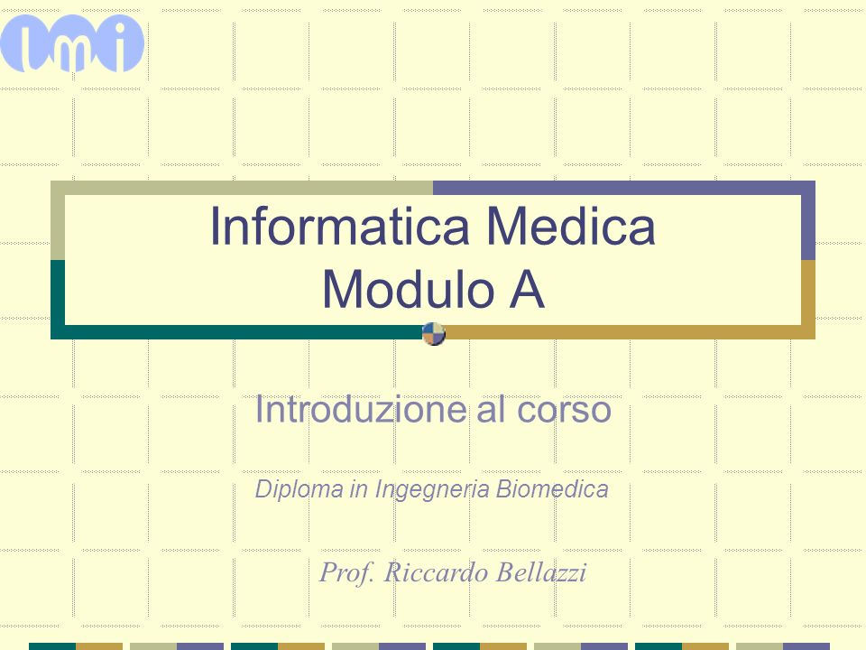 Informatica Medica Modulo A