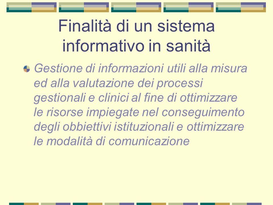 Finalità di un sistema informativo in sanità