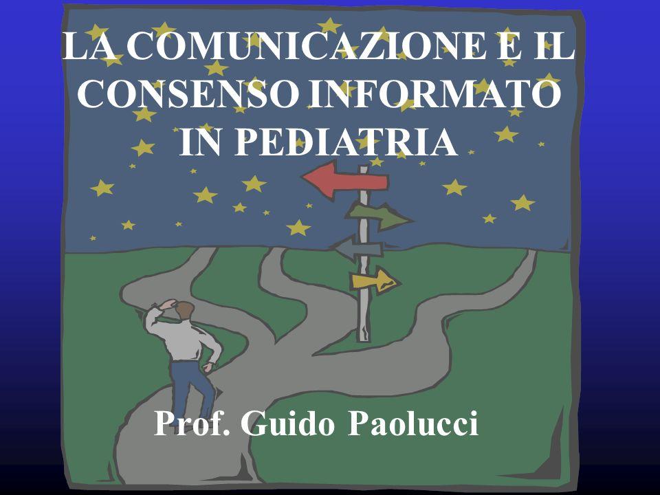 LA COMUNICAZIONE E IL CONSENSO INFORMATO IN PEDIATRIA