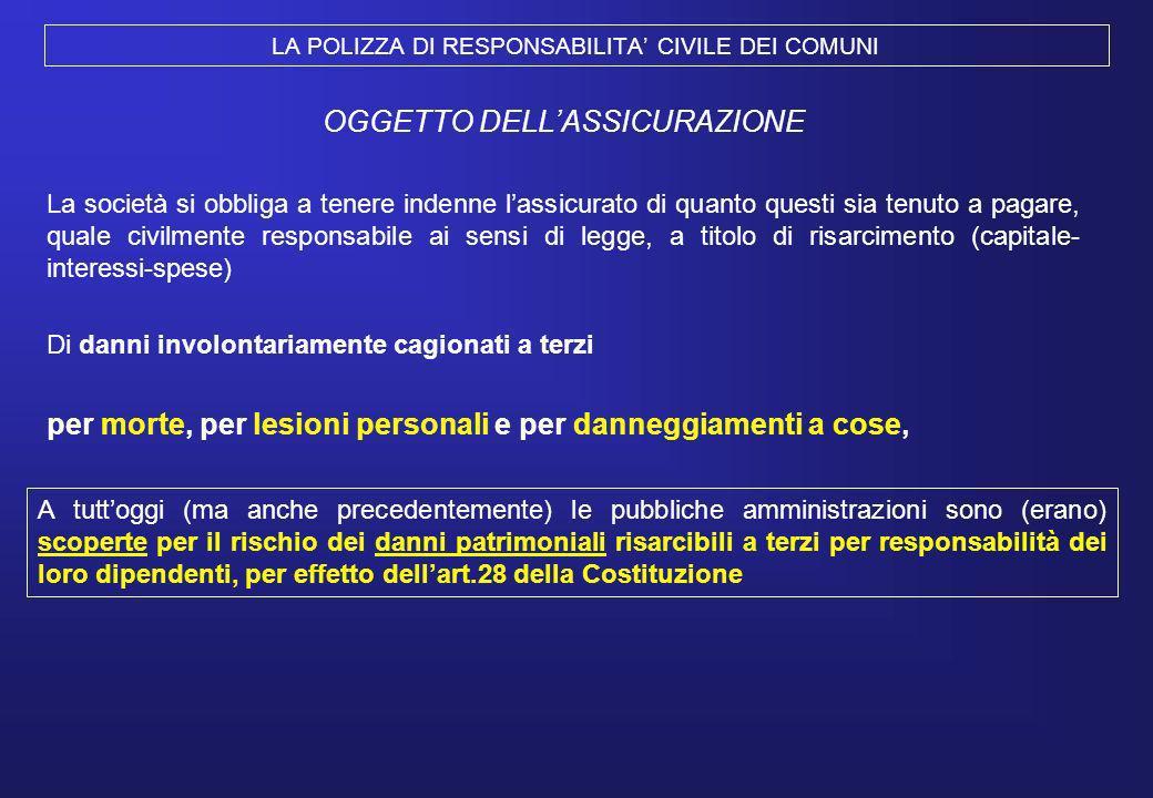 LA POLIZZA DI RESPONSABILITA' CIVILE DEI COMUNI