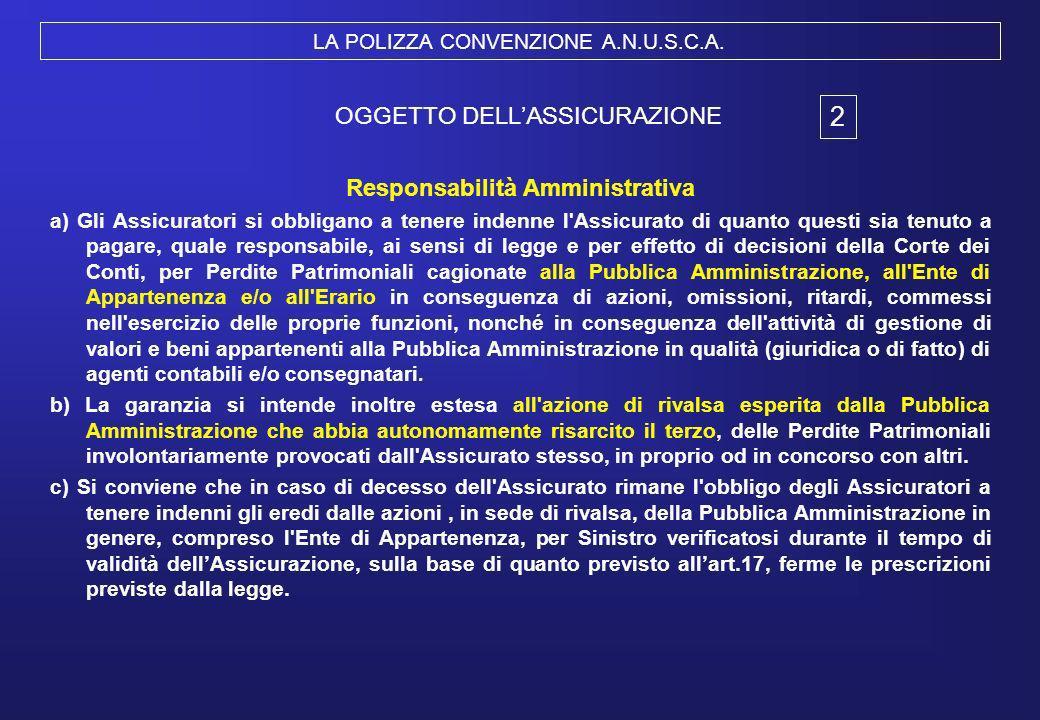 LA POLIZZA CONVENZIONE A.N.U.S.C.A.
