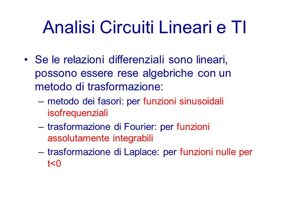 Analisi Circuiti Lineari e TI