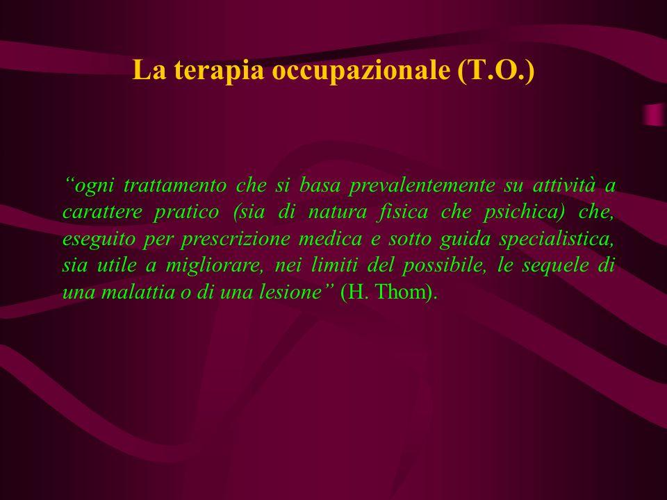La terapia occupazionale (T.O.)