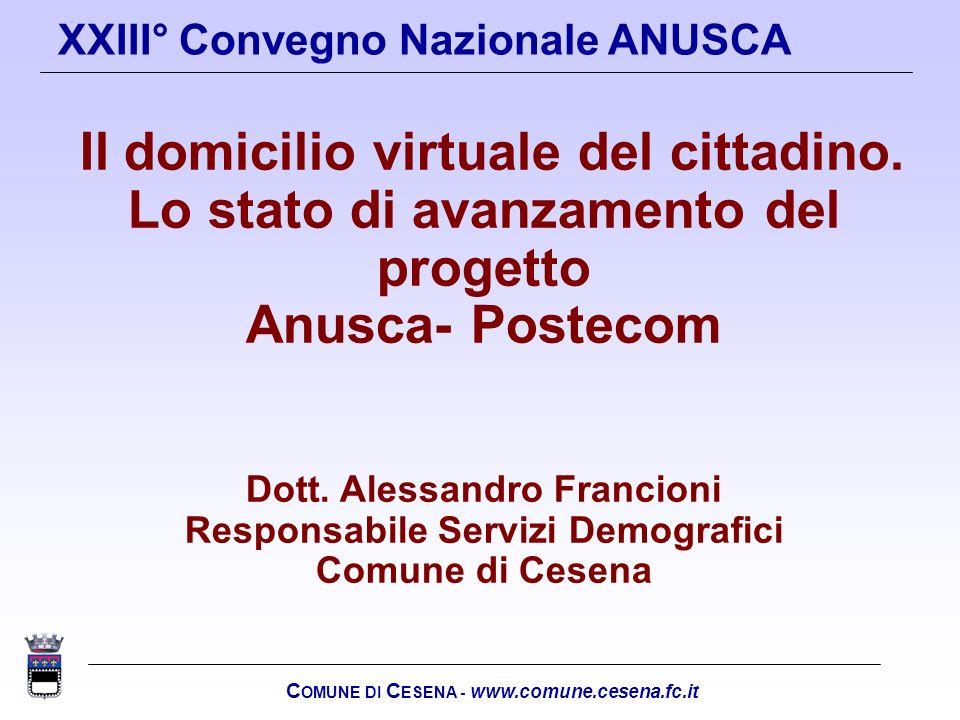 Lo stato di avanzamento del progetto Anusca- Postecom