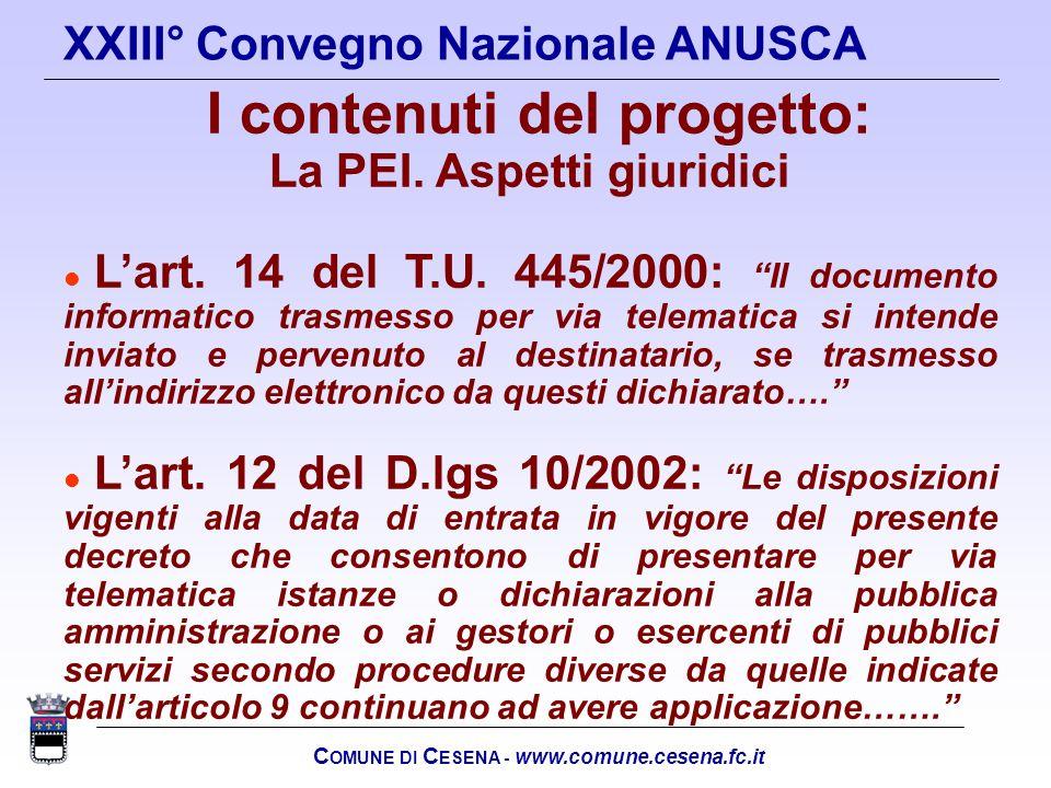 La PEI. Aspetti giuridici COMUNE DI CESENA - www.comune.cesena.fc.it