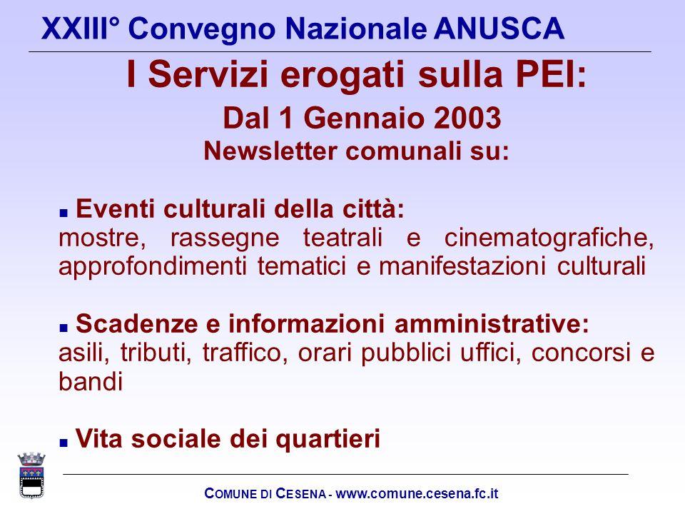 I Servizi erogati sulla PEI: Dal 1 Gennaio 2003