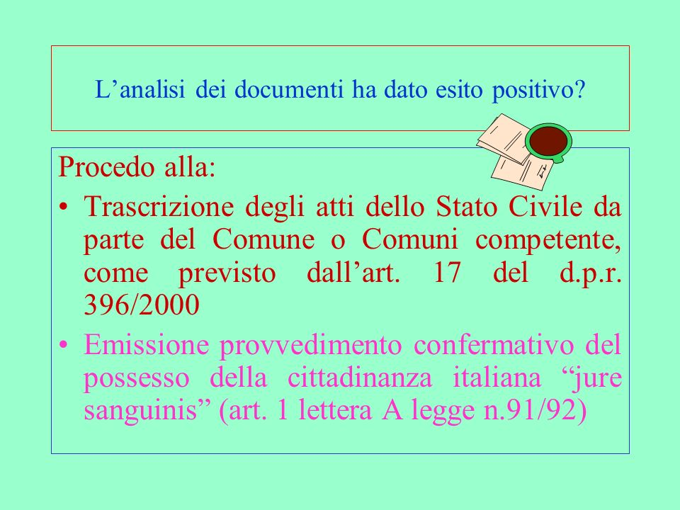 L'analisi dei documenti ha dato esito positivo