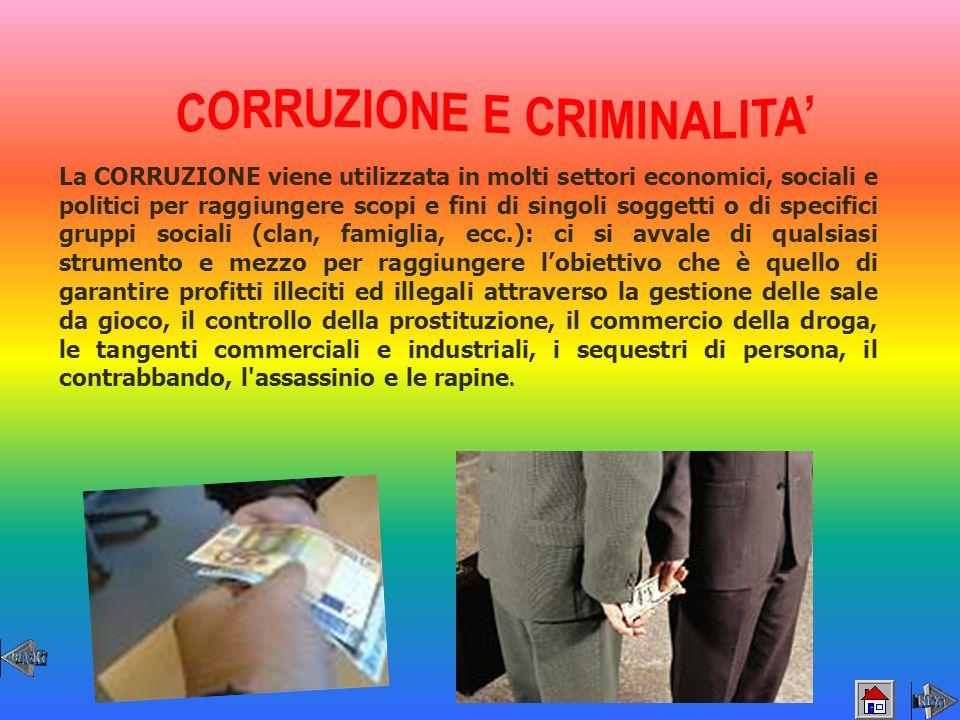 CORRUZIONE E CRIMINALITA'