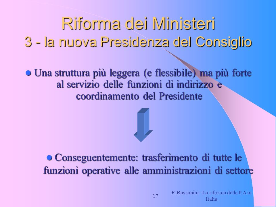 Riforma dei Ministeri 3 - la nuova Presidenza del Consiglio