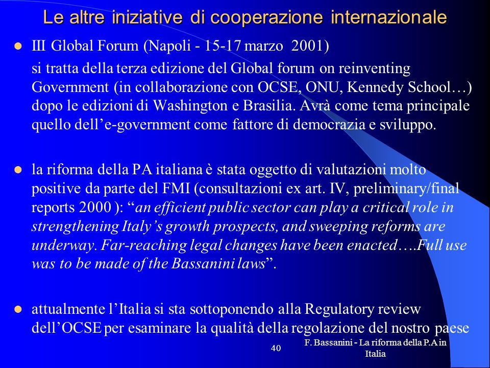 Le altre iniziative di cooperazione internazionale