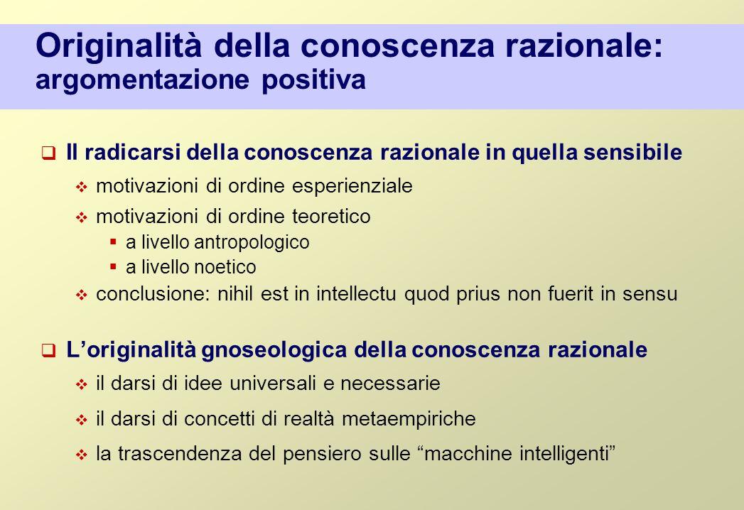 Originalità della conoscenza razionale: argomentazione positiva