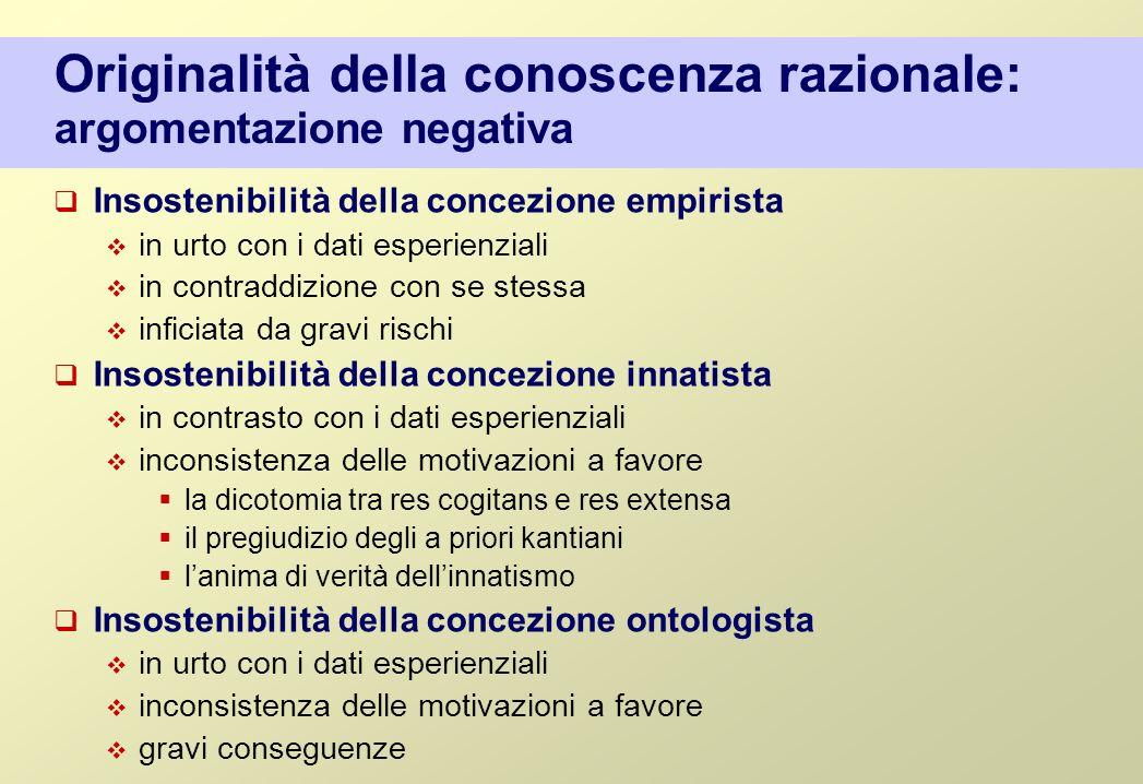Originalità della conoscenza razionale: argomentazione negativa
