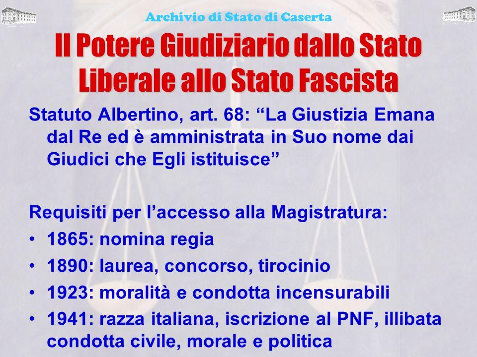 Il Potere Giudiziario dallo Stato Liberale allo Stato Fascista
