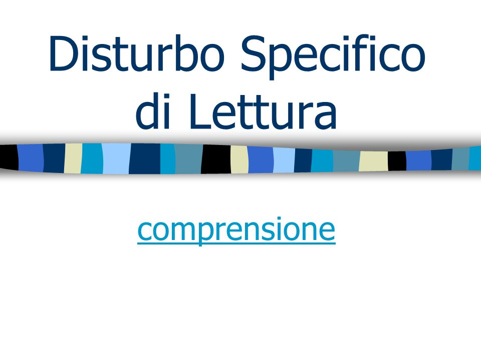 Disturbo Specifico di Lettura