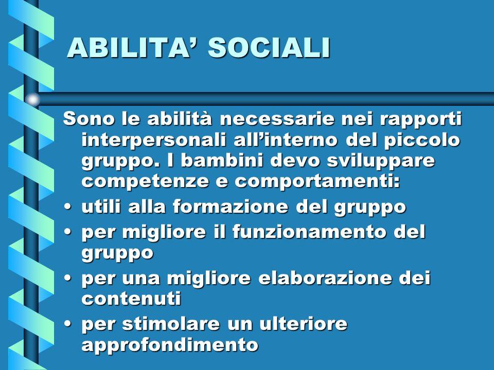 ABILITA' SOCIALI