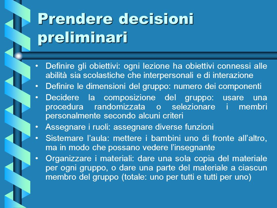 Prendere decisioni preliminari