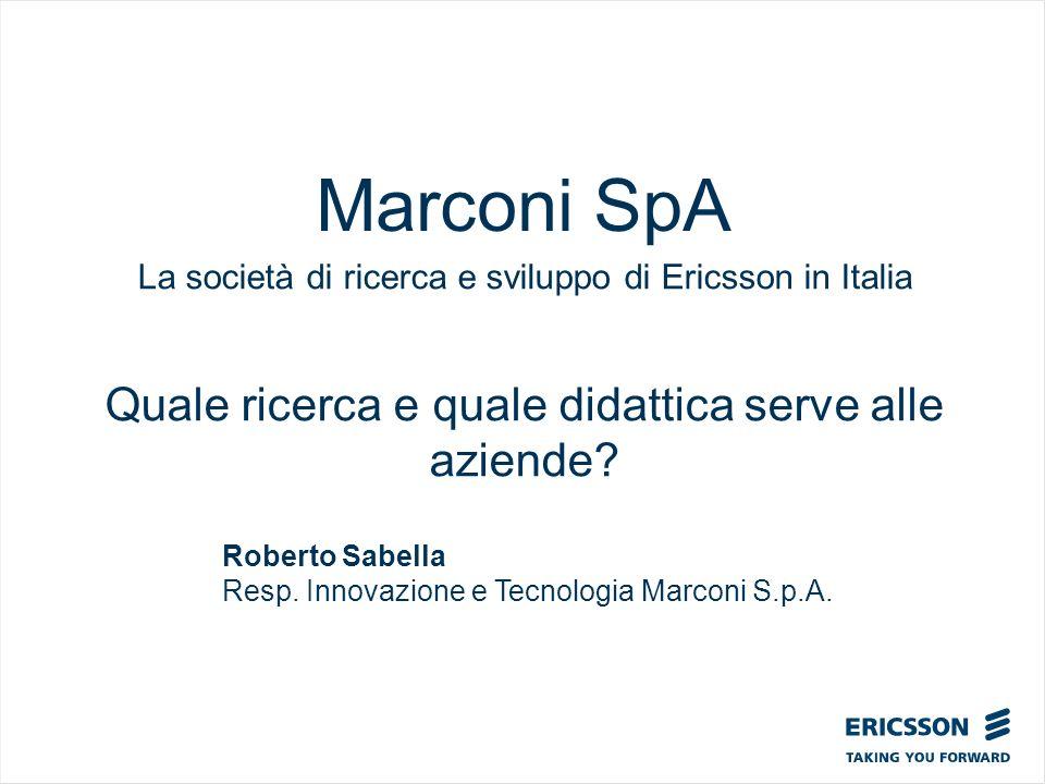 Marconi SpA Quale ricerca e quale didattica serve alle aziende