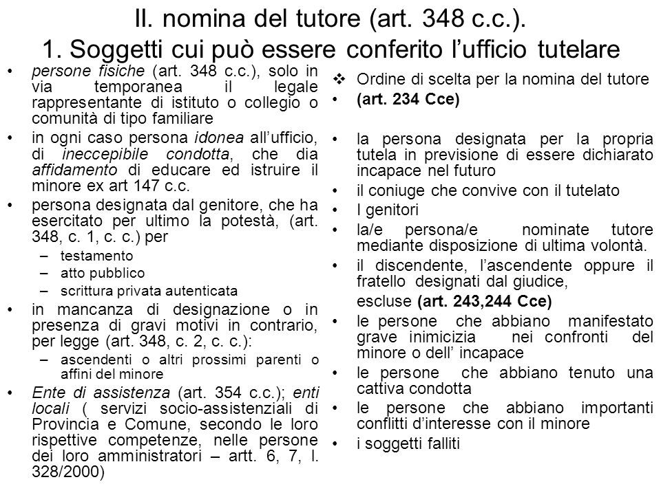 II. nomina del tutore (art. 348 c. c. ). 1