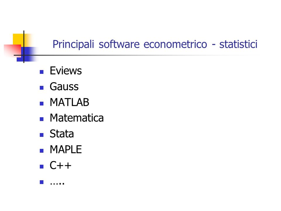 Principali software econometrico - statistici
