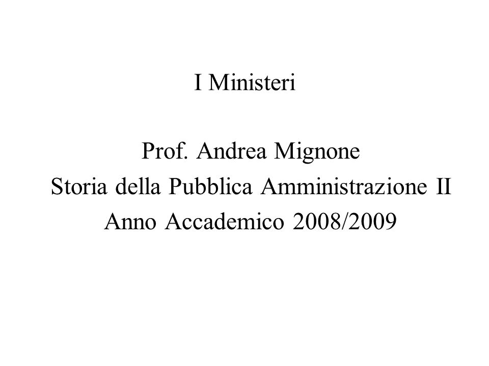Storia della Pubblica Amministrazione II