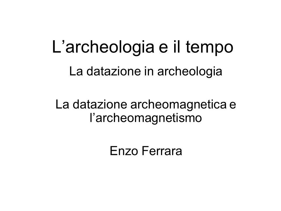 L'archeologia e il tempo