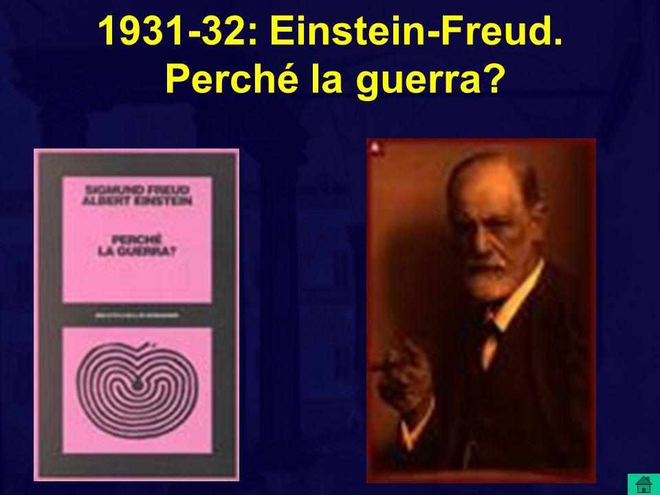 1931-32: Einstein-Freud. Perché la guerra
