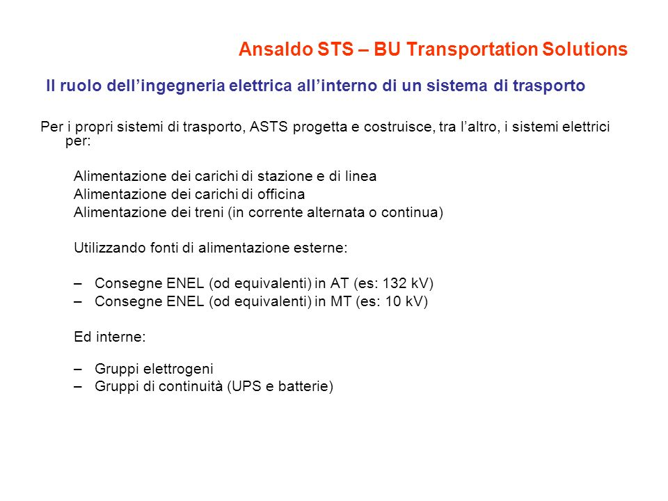 Ansaldo STS – BU Transportation Solutions