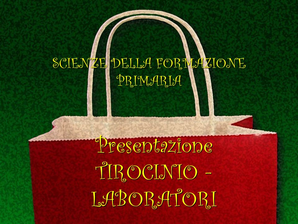 Presentazione TIROCINIO - LABORATORI
