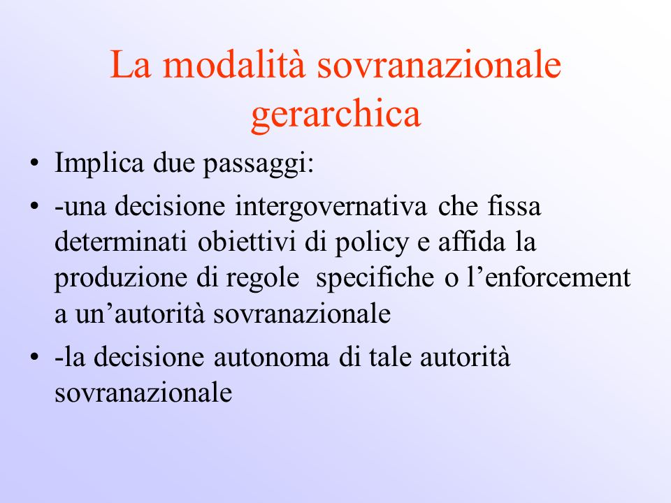 La modalità sovranazionale gerarchica