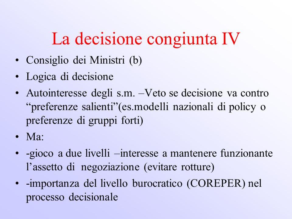 La decisione congiunta IV