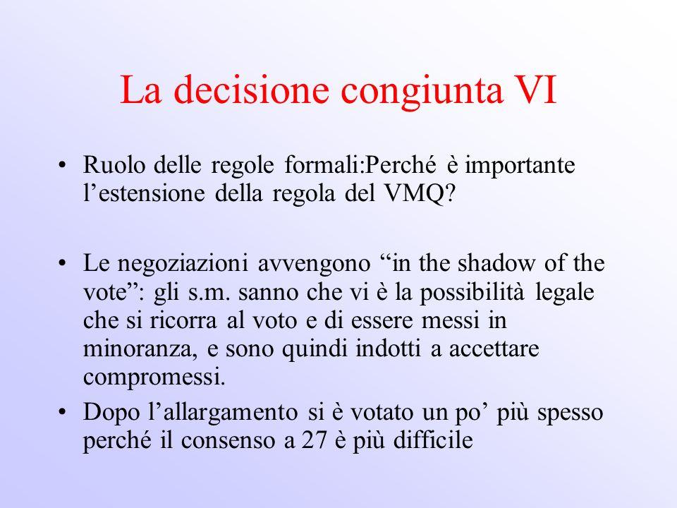 La decisione congiunta VI