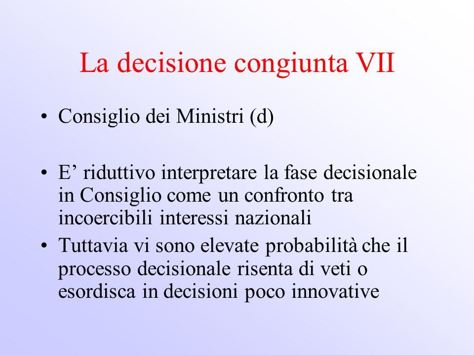 La decisione congiunta VII