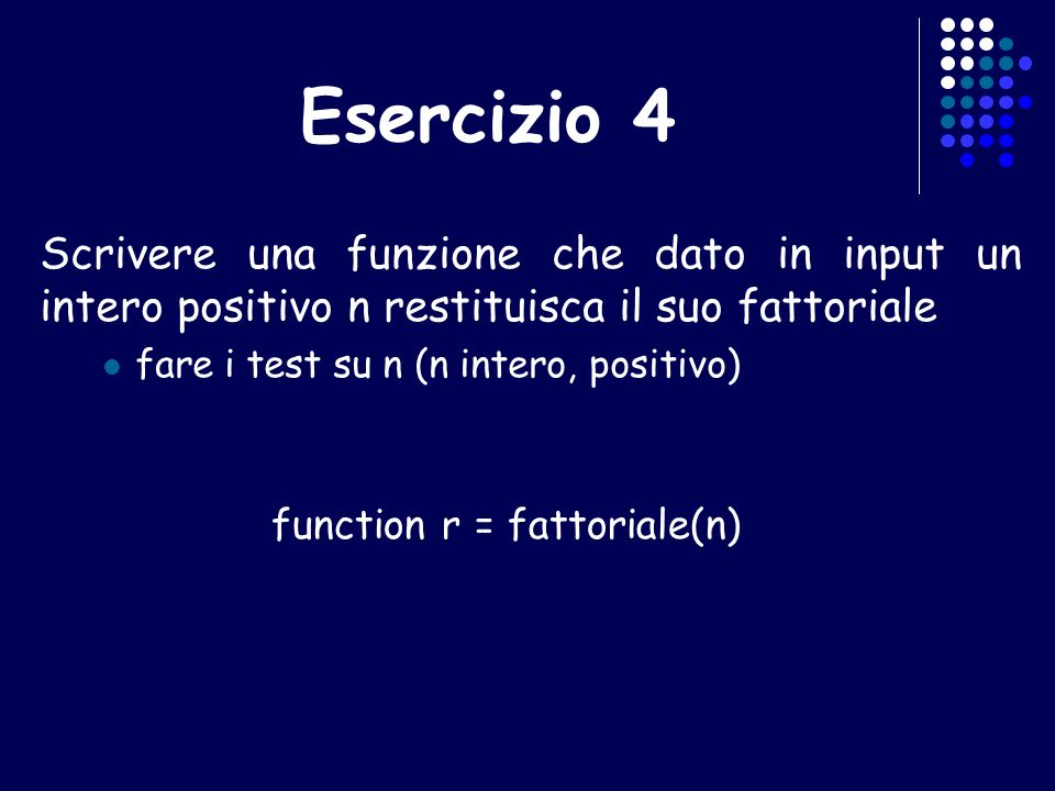 function r = fattoriale(n)
