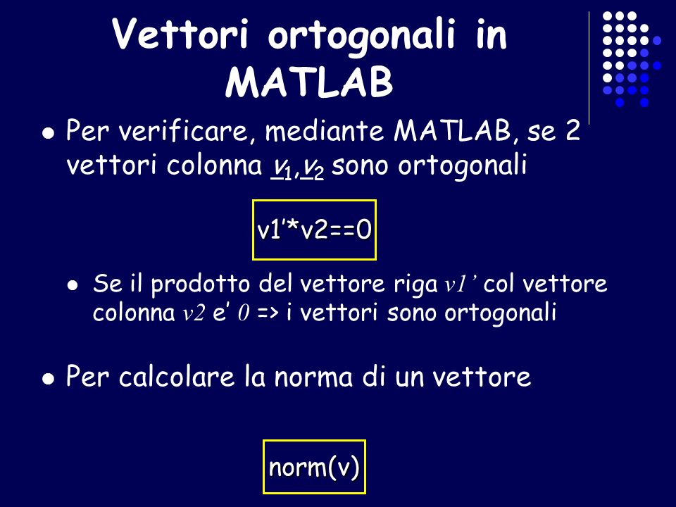 Vettori ortogonali in MATLAB