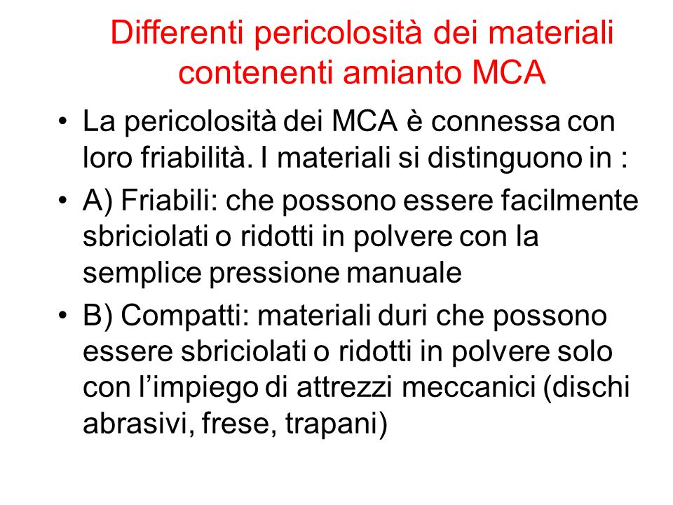 Differenti pericolosità dei materiali contenenti amianto MCA