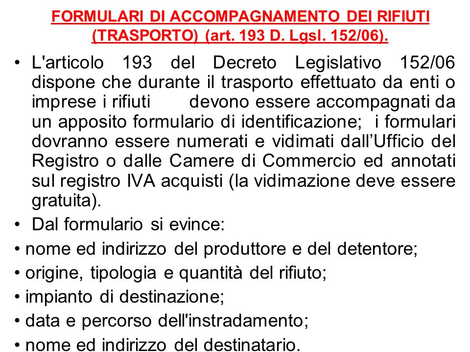 Dal formulario si evince: